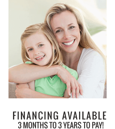 Financing Available - 3 Months to 3 years to Pay!