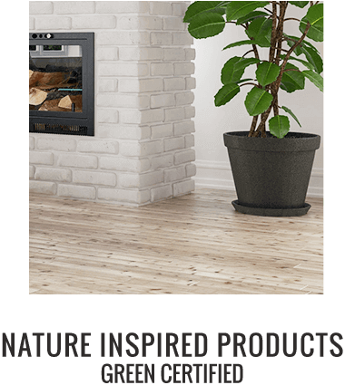 Nature Inspired Products - Green Certified